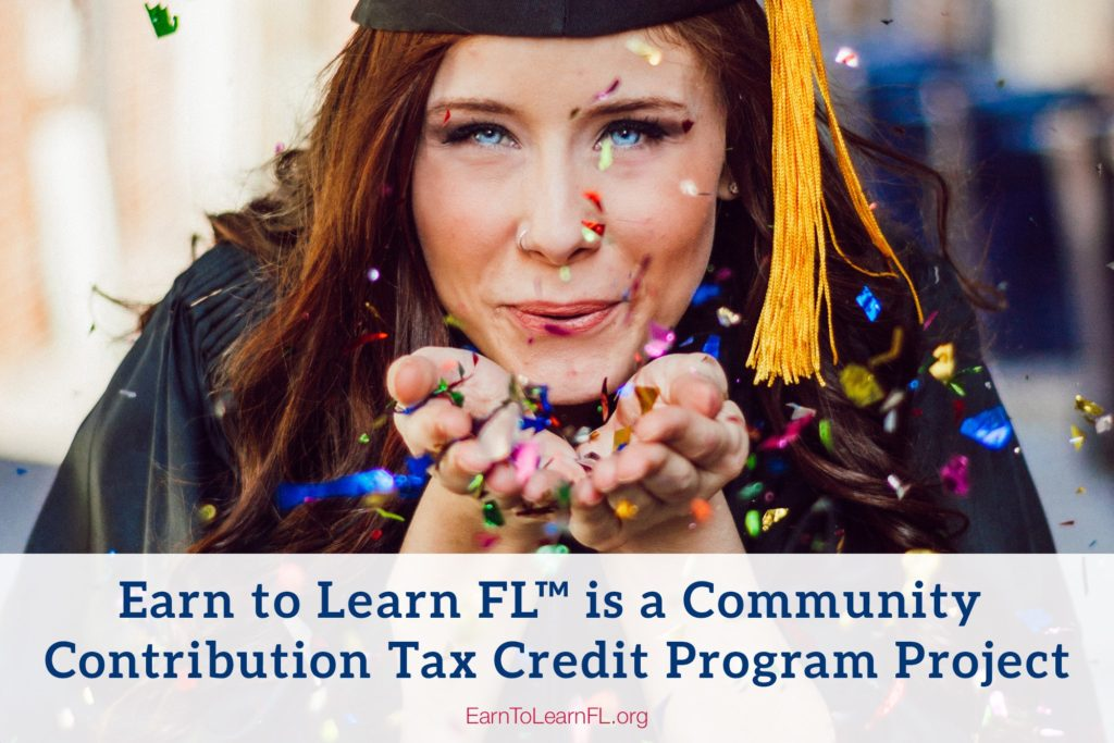 Earn to Learn FL is a Community Contribution Tax Credit Program Project